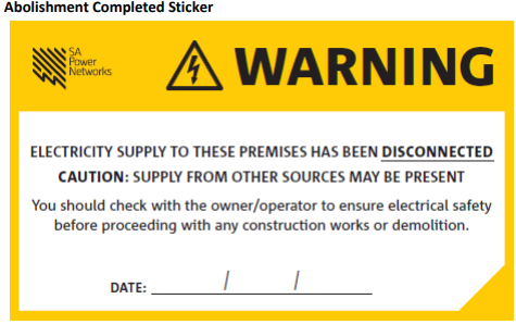 SAPN abolishment of electrical supply completed sticker