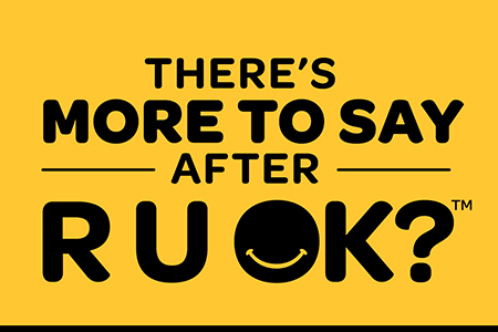 There's more to say after R U OK?