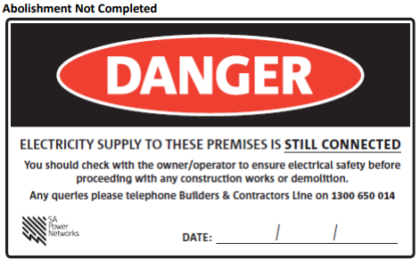 SAPN abolishment of electrical supply not completed sticker